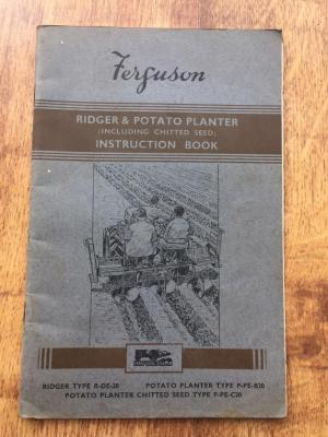 Ferguson ridger and potato planter instruction book